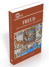 Freud. Gerusalemme nella psicanalisi